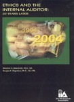 Ethics and the Internal Auditor: 20 Years Later by Mortimer A. Dittenhofer and Douglas E. Ziegenfuss