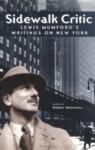 Sidewalk Critic: Lewis Mumford's Writings on New York