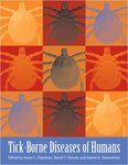 Tick-Borne Diseases of Humans by Jesse L. Goodman, David T. Dennis, and Daniel E. Sonenshine