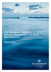 Old Dominion University Climate Change and Sea Level Rise Initiative, Winter 2013 by Larry P. Atkinson (Editor)