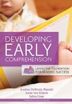 Developing Early Comprehension: Laying the Foundation for Reading Success
