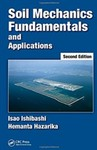 Soil Mechanics Fundamentals and Applications by Isao Ishibashi and Hemanta Hazarika