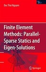 Finite-Element Methods:  Parallel-Sparse Statics and Eigen-Solutions