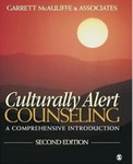 Culturally Alert Counseling: A Comprehensive Introduction by Garrett J. McAuliffe (Editor)