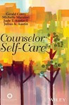 Counselor Self-Care by Gerald Corey, Michelle Muratori, Jude T. Austin, and Julius A. Austin