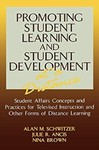 Promoting Student Learning and Student Development at a Distance