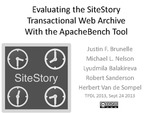Evaluating the SiteStory Transactional Web Archive with the ApacheBench Tool