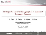 Strategies for Sensor Data Aggregation in Support of Emergency Response