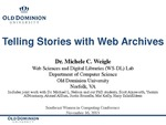 Telling Stories with Web Archives by Michele C. Weigle