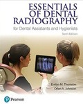 Essentials of Dental Radiography for Dental Assistants and Hygienists (Tenth Edition)