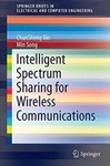 Spectrum Sharing for Wireless Communications by ChunSheng Xin and Min Song