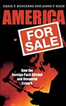 America for Sale: How the Foreign Pack Circled and Devoured Esmark by Craig T. Bouchard and James V. Koch