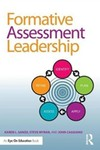 Formative Assessment Leadership: Identify, Plan, Apply, Assess, Refine by Karen Sanzo, Steve P. Myran, and John Caggiano