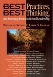 Best Practices, Best Thinking, and Emerging Issues in School Leadership by William A. Owings (Editor) and Leslie S. Kaplan (Editor)