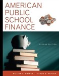 American Public School Finance by William A. Owings and Leslie S. Kaplan