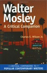 Walter Mosley: A Critical Companion by Charles E. Wilson