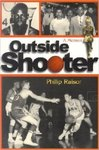 Outside Shooter: A Memoir