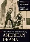 The Oxford Handbook of American Drama