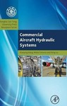 Commercial Aircraft Hydraulic Systems: Shanghai Jiao Tong University Press Aerospace Series by Shaoping Wang, Mileta Tomovic, and Hong Liu