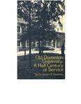 Old Dominion University: A Half Century of Service by John R. Sweeney