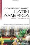Contemporary Latin America 1970 to the Present
