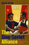The Sino-Soviet Alliance: An International History