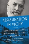 Assassination in Vichy: Marx Dormoy and the Struggle for the Soul of France