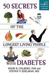 50 Secrets of the Longest Living People with Diabetes by Sheri R. Colberg and Steven V. Edelman