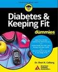Diabetes and Keeping Fit For Dummies by Sheri R. Colberg