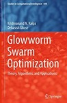 Glowworm Swarm Optimization: Theory, Algorithms, and Applications