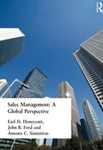Sales Management: A Global Perspective by Earl D. Honeycutt, John B. Ford, and Antonis C. Simintiras