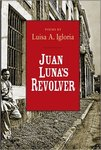 Juan Luna's Revolver by Luisa A. Igloria