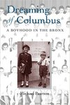 Dreaming of Columbus: A Boyhood in the Bronx