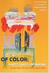 Of Color: Poets' Ways of Making: An Anthology of Essays on Transformative Poetics