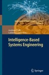 Intelligence-Based Systems Engineering by Andreas Tolk and Lakhmi C. Jain (Editors)