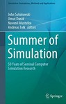 Summer of Simulation: 50 Years of Seminal Computer Simulation Research