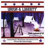 Union & Liberty [Sound Recording]