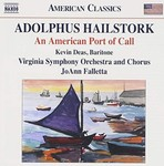 An American Port of Call by Adolphus Hailstork (Composer) and Virginia Symphony Orchestra and Chorus (Performer)