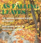 As Falling Leaves: The Virginia Chamber Players in Concert Performing Music of Adolphus Hailstork by Adolphus Hailstork (Composer) and Virginia Chamber Players (Performer)