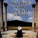 Ancient Song: Sacred Sound