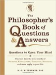The Philosopher's Book of Questions and Answers by Dylan E. Wittkower
