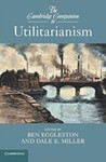 The Cambridge Companion to Utilitarianism by Ben Eggleston (Editor) and Dale E. Miller (Editor)