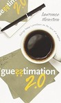 Guesstimation 2.0: Solving Today's Problems on the Back of a Napkin by Lawrence Weinstein