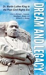 Dream and Legacy: Dr. Martin Luther King in the Post-Civil Rights Era