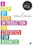A Step-by-Step Introduction to Statistics for Business and Economics by Richard N. Lander