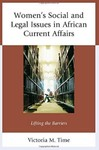Women's Social and Legal Issues in African Current Affairs: Lifting the Barriers by Victoria M. Time