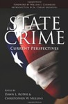 State Crime: Current Perspectives by Dawn L. Rothe (Editor) and Christopher W. Mullens (Editor)