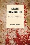 State Criminality: The Crime of All Crimes by Dawn L. Rothe