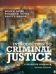 Introduction to Criminal Justice: A Balanced Approach (Second Edition)