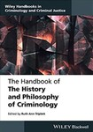 The Handbook of the History and Philosophy of Criminology by Ruth Ann Triplett (Editor)